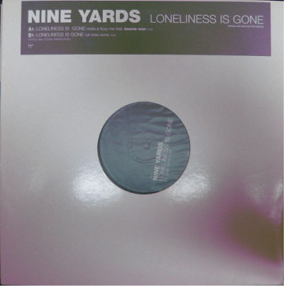 Nine Yards - Loneliness Is Gone