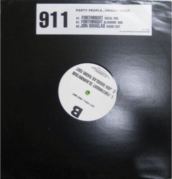 画像1: 911 / Party People...Friday Night - UK Promo Only - (1)