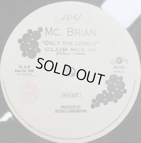 画像1: MC Brian / Only The Lonely - Great Cover !! - (1)