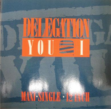 delegation you and i