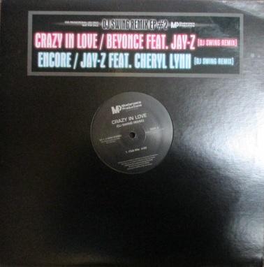 DJ Swing / Beyonce - Crazy In Love cw Jay Z - Encore - Remix EP #2 -