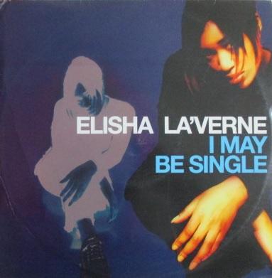 elisha la verne i may be single ocean breeze mix